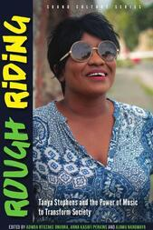 Rough Riding: Tanya Stephens and the Power of Music to Transform Society