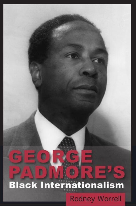 George Padmore's Black Internationalism
