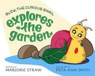 Suzy the Curious Snail Explores the Garden