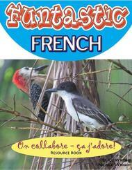 Funtastic French: On collabore - ça j'adore!