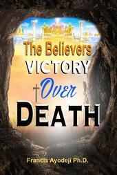 The Believers Victory Over Death