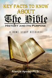 Key Facts About  The Bible: The History & Its Purpose