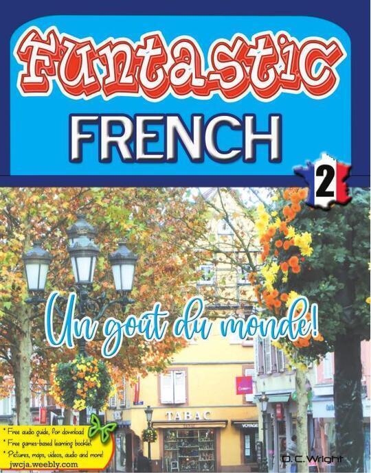 Funtastic French Book 2 - Un gout du monde!