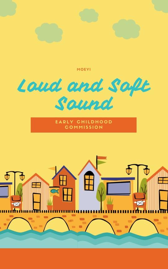 Loud & Soft Sounds