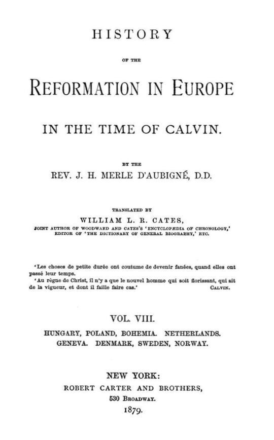 History of the Reformation in Europe in the Time of Calvin, Vol. 8 (of 8)