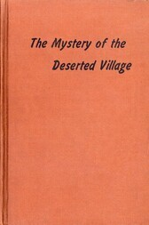 The Mystery of the Deserted Village
