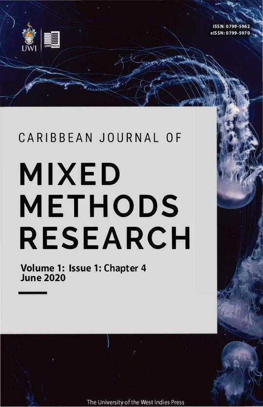 Caribbean Journal of Mixed Methods Research Volume 1 Issue 1 Chapter 4