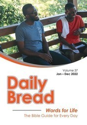 Daily Bread Volume 37 Jan-Dec 2022   Words for Life The Bible Guide for Every Day